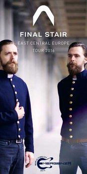 FINAL STAIR a jejich evropské turné!